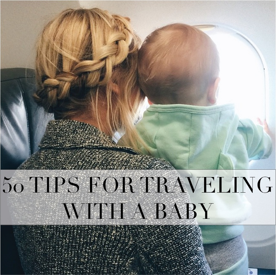 d9a48b9d1 50 Tips for Traveling With a Baby - Barefoot Blonde by Amber Fillerup