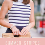 Summer, Stripes and Everything Nice